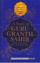 Picture of A Study Of Guru Granth Sahib  Doctrine, Social Content, History, Structure And Status