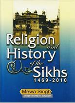 Picture of Religion and History of the Sikh (1469-2010)