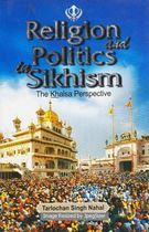 Picture of Religion And Politics In Sikhism: The Khalsa Perspective
