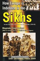 Picture of How Europe is Indebted to the Sikhs ?