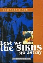Picture of Lest We The Sikhs Go Astray