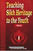Picture of Teaching Sikh Heritage to the Youth : Lessions Learnt Vol. ll