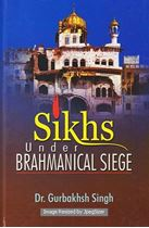 Picture of Sikhs: Under Brahmanical Siege