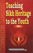 Picture of Teaching Sikh Heritage to the Youth : Lessions Learnt Vol. l