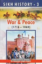 Picture of Sikh History – 3: War and Peace (1716-1860)