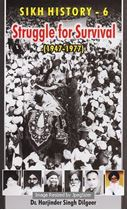 Picture of Sikh History – 6: Struggle for Survival (1947 -1977)