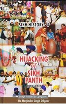Picture of Sikh History – 9: Hijacking of Sikh Panth (1994-2011)