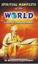 Picture of Spiritual Manifesto Of The World (Guru Granth Sahib)