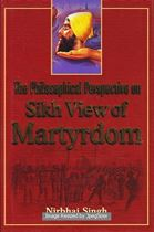 Picture of The Philosophical Perspective on Sikh View of Martyrdom