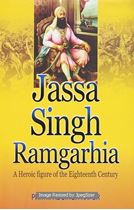 Picture of Jassa Singh Ramgarhia A Heroic Figure of the Eighteenth Century