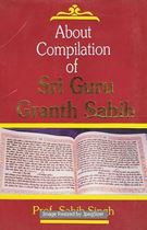 Picture of About Compilation of Sri Guru Granth Sahib