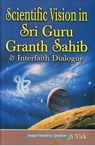 Picture of Scientific Vision in Sri Guru Granth Sahib & Interfaith Dialogue