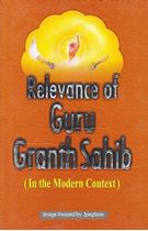 Picture of Relevance of Guru Granth Sahib (In the Modern Context)