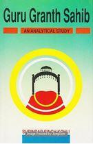 Picture of Guru Granth Sahib: An Analytical Study
