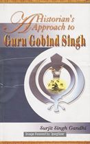 Picture of A Historian's Approach to Guru Gobind Singh