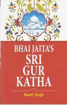 Picture of Bhai Jaita's Sri Gur Katha