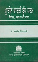Picture of Prachin Bharti Budh Dharam : Udbhav, Subhaa Ate Patan