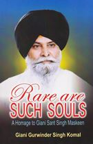 Picture of Rare Are Such Souls [A Homage to Giani Sant Singh Ji Maskeen]