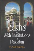 Picture of Sikhs and Sikh Institutions in Pakistan