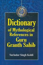 Picture of Dictionary of Mythological References in Guru Granth Sahib
