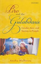 Picture of Piro and the Gulabdasis : Gender, Sect, and Society in Punjab