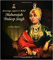 Picture of Sovereign, Squire & Rebel Maharajah Duleep Singh