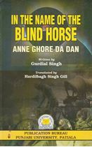 Picture of In The Name of The Blind Horse : Anne Ghore Da Dan