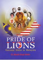 Picture of Pride of Lions : Eminent Sikhs in Malaysia