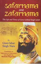 Picture of Safarnama and Zafarnama : The Life and Times of Guru Gobind Singh Sahib