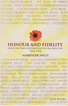 Picture of Honour and Fidelity : India's Military Contribution to The Great War (1947-18)