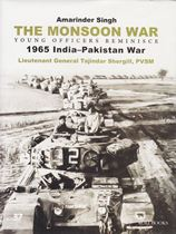 Picture of The Monsoon War Young Officers Reminisce : 1965 India-Pakistan War