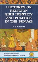 Picture of Lectures on Religion, Sikh Identity And Politics in The Punjab