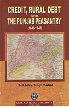Picture of Credit, Rural Debt and the Punjab Peasantry (1849-1947)