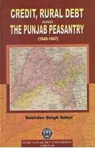 Picture of Credit, Rural Debt and the Punjab Peasantry (1849-1947)