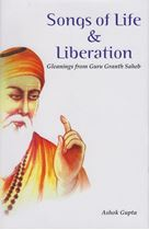 Picture of Songs of Life and Liberation : Gleanings from Guru Granth Saheb