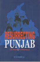 Picture of Resurrecting Punjab (A Journo's Journey)