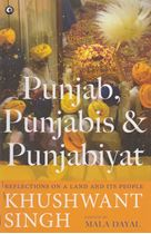 Picture of Punjab, Punjabis & Punjabiyat : Reflections on a Land and Its People