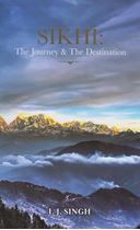 Picture of Sikhi : The Journey & The Destination