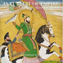Picture of In Pursuit of Empire : Treasures from The Toor Collection of Sikh Art