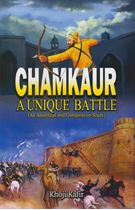 Picture of Chamkaur : A Unique Battle (An Analytical and Comparative Study)
