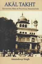 Picture of Akal Takht : Revisiting Miri in Political Imagination