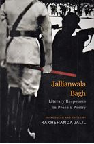 Picture of Jallianwala Bagh : Literary Responses in Prose & Poetry