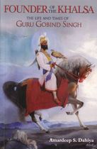Picture of Founder Of The Khalsa: The Life And Times Of Guru Gobind Singh
