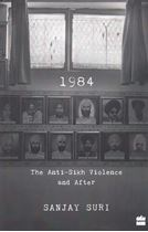 Picture of 1984: The Anti-Sikh Violence and After