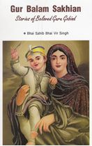 Picture of Gur Balam Sakhian: Stories of Beloved Guru Gobind Singh