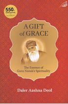 Picture of A Gift Of Grace: The Essence of Guru Nanak's Spirituality
