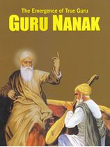 Picture of The Emergence Of True Guru: Guru Nanak