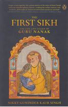 Picture of The First Sikh: The Life And Legacy Of Guru Nanak