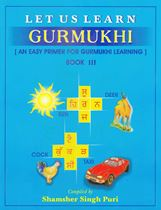 Picture of Let Us Learn Gurmukhi Book 3