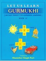 Picture of Let Us Learn Gurmukhi Book 4